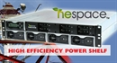 NEspace™ Power Shelf offers up to 96% efficiency and a loss reduction of greater than 50%.