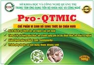 Pro-QTMIC: Chế phẩm vi sinh men bổ sung thức ăn chăn nuôi