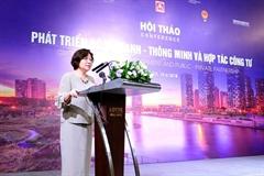 """Hội thảo """"Phát triển đô thị xanh - thông minh và hợp tác công tư"""""""