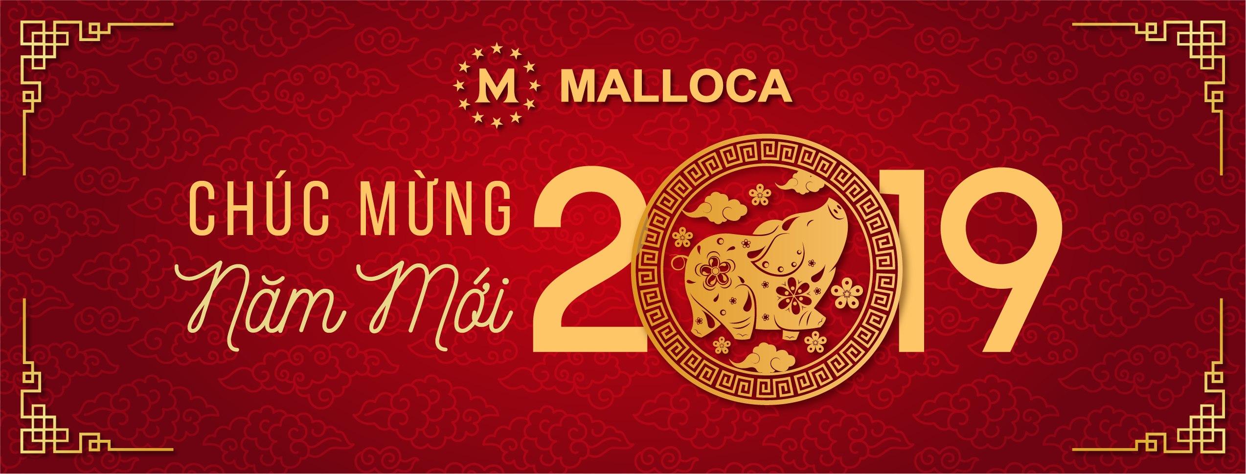 MALLOCA - CHÚC MỪNG NĂM MỚI 2019