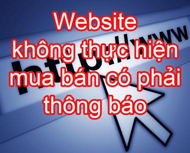 Website không thực hiện mua bán có phải thông báo